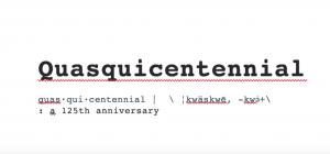 125 Quasquicentennial